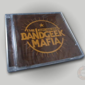 The Bandgeek Mafia Paint Your Target CD