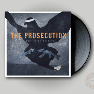The Prosecution - Words With Destiny