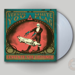 Versus You - Levitate The Listener white